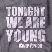 Tonight We Are Young - Single — Club Joy