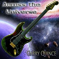 Across the Universe — Garry Quince