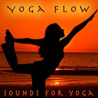 Yoga Flow - Sounds For Yoga — Relaxation Yoga Instrumentalists