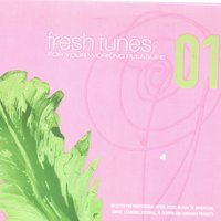 Fresh Tunes 01: For Your Working Pleasure — Various Artists - Blue Flame Records