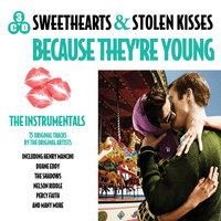 Sweethearts and Stolen Kisses Because They're Young — сборник