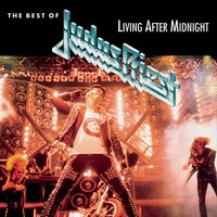 Living After Midnight — Judas Priest