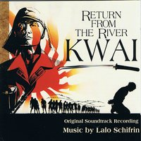 Return From The River Kwai — Lalo Schifrin