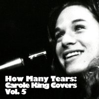 How Many Tears: Carole King Covers, Vol. 5 — сборник
