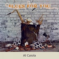 Blues For you — Al Caiola