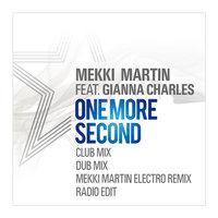 One More Second — Mekki Martin feat. Gianna Charles