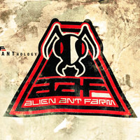 Anthology — Alien Ant Farm