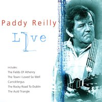 Paddy Reilly Live — Paddy Reilly