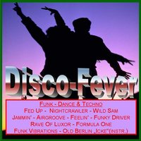 Disco-Fever (Funk-Dance & Techno) — сборник