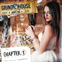 Chapter One — Grindhouse