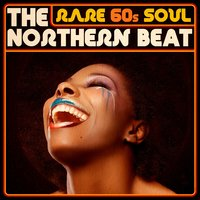 Rare 60s Soul - The Northern Beat — сборник