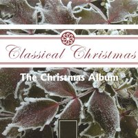 The Christmas Album — Chamber Choir of the Arts Educational School, The Ambrosian Singers