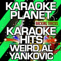 Karaoke Hits Weird Al Yankovic — A-Type Player