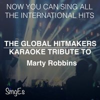 The Global HItMakers: Marty Robbins — The Global HitMakers