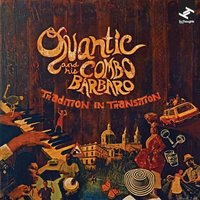 Tradition in Transition — Quantic and his Combo Bárbaro, Quantic, Combo Barbaro
