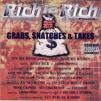 Grabs, Snatches & Takes — Richie Rich