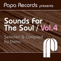 Papa Records Presents Sounds for the Soul, Vol. 4 — Domu