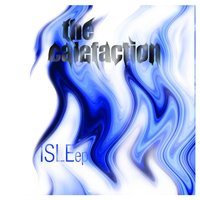 Isle - EP — The Calefaction