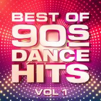 Best of 90's Dance Hits, Vol. 1 — The 90's Generation