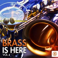 Brass Is Here, Vol. 4 — сборник