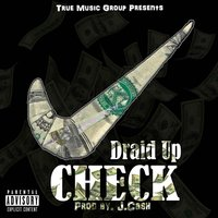 Check — Draid Up