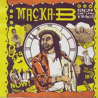 Sign Of The Times — Macka B