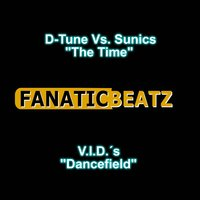 The Time / Dancefield — D-Tune, Sunics, V.I.D.´s