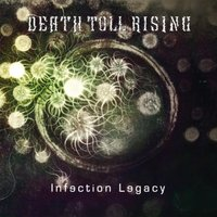 Infection Legacy — Death Toll Rising
