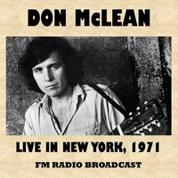Live in New York 1971 (FM Radio Broadcast) — Don McLean