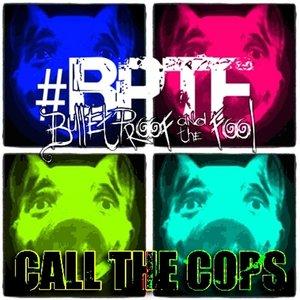 Bulletproof & the Fool - Call the Cops