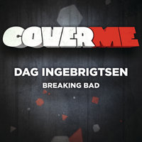 Cover Me - Breaking Bad — Dag Ingebrigtsen