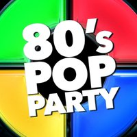 80's Pop Party — The 80's Band, Compilation 80's, Compilation 80's|The 80's Band