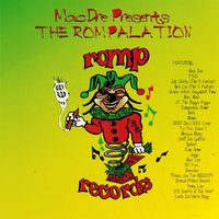 Mac Dre Presents the Rompalation — Mac Dre