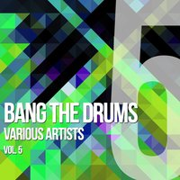Bang The Drums, Vol. 5 — сборник