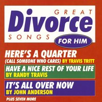 Great Divorce Songs For Him/Various Artists — Great Divorce Songs For Him