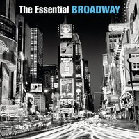 The Essential Broadway — сборник