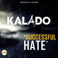 Successful Hate — Kalado