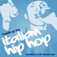 Hands Up for Italian Hip Hop, Vol. 3 — сборник
