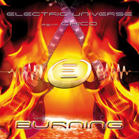Burning — Electric Universe, Chico