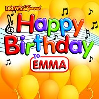 Happy Birthday to Emma — The Hit Crew