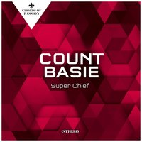Super Chief — Count Basie