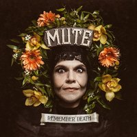 Remember Death — Mute