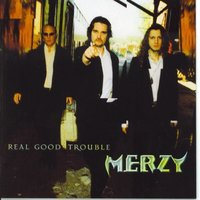 Real Good Trouble — Merzy