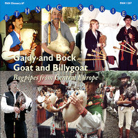 Gajdy and Bock / Goat and Billygoat: Bagpipes from Central Europe — Various Bagpipe Players and Ensembles  from Central Europe
