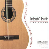 The Eclectic Acoustic — Mike Nelson