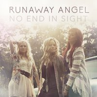 No End in Sight — Runaway Angel