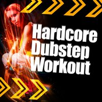 Hardcore Dubstep Workout — сборник
