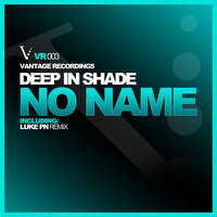 No Name EP — Deep In Shade