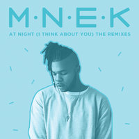 At Night (I Think About You) — MNEK