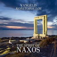 The Spirit of Naxos — Vangelis Konitopoulos
